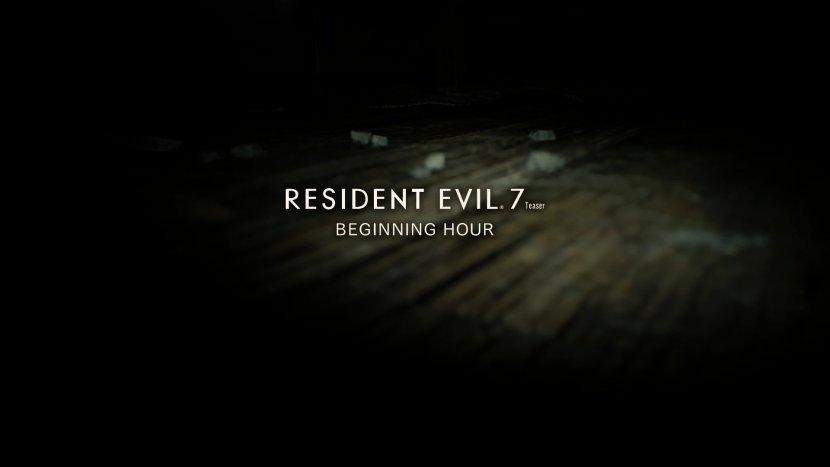 Прохождение демоверсии (тизера) Resident Evil 7: Biohazard – Beginning Hour