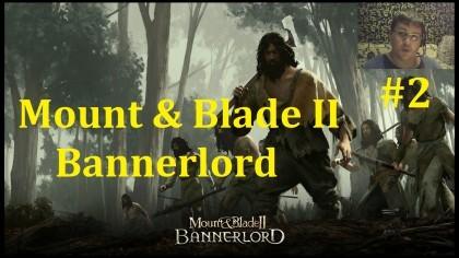 Mount & Blade II Bannerlord Прохождение - Набираем народ #2