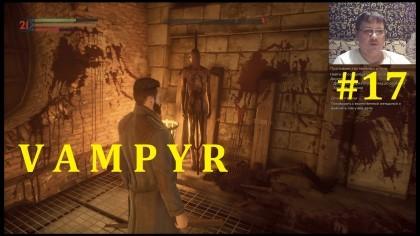 Vampyr Прохождение - Беспредел в канализации #17