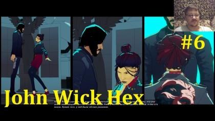 John Wick Hex Прохождение - Ловушка для Джона Уика #6