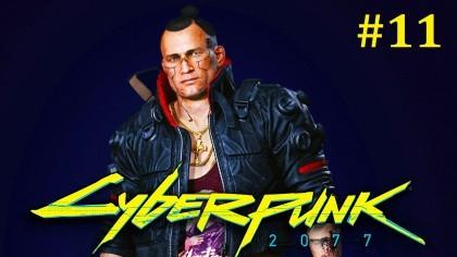 Cyberpunk 2077 Прохождение - Прощание с Джеки #11