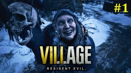 Resident Evil Village Прохождение - Мутная деревня #1