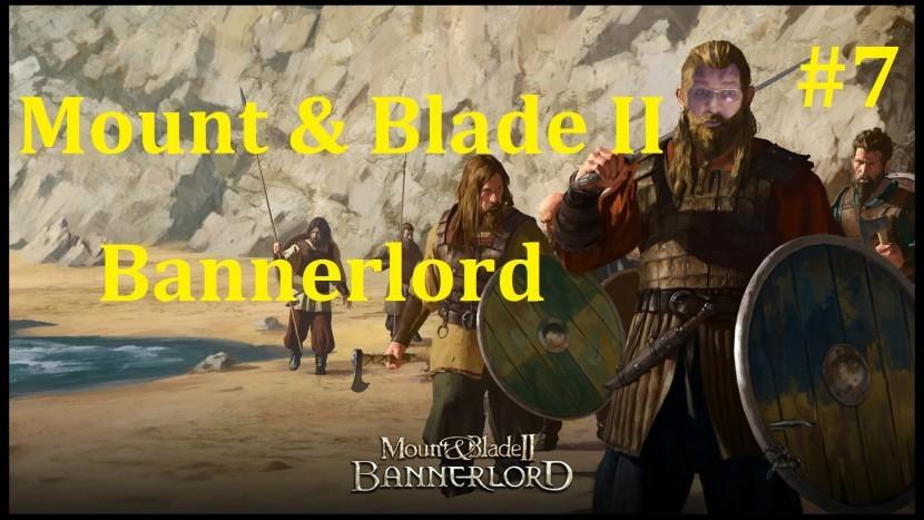 Mount & Blade II Bannerlord Прохождение - Бегаем туда-сюда #7