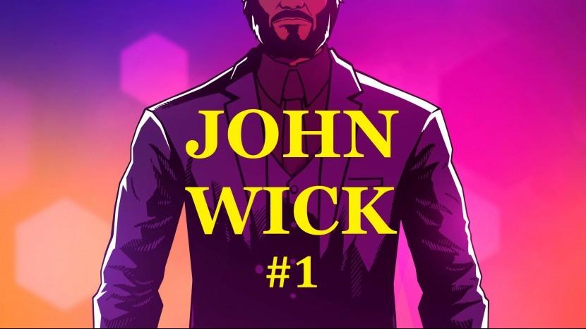 John Wick Hex Прохождение - Джон, мать его, Уик #1