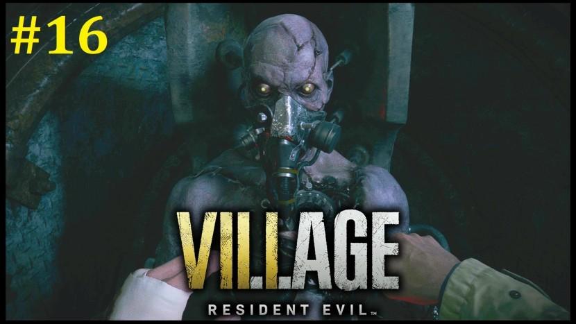 Resident Evil Village Прохождение - Фабрика Гейзенберга #16
