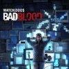 Новые игры Хакерство на ПК и консоли - Watch Dogs: Bad Blood