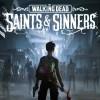 популярная игра The Walking Dead: Saints & Sinners