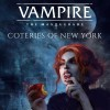 Новые игры Вампиры на ПК и консоли - Vampire: The Masquerade - Coteries of New York