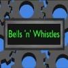 Bells 'n' Whistles