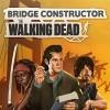Новые игры Зомби на ПК и консоли - Bridge Constructor: The Walking Dead