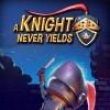 Новые игры Средневековье на ПК и консоли - A Knight Never Yields