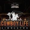 Новые игры Вестерн на ПК и консоли - Cowboy Life Simulator