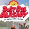 Новые игры Песочница на ПК и консоли - Just Die Already