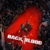 Новые игры Шутер от первого лица на ПК и консоли - Back 4 Blood
