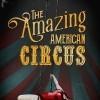 Новые игры Приключение на ПК и консоли - The Amazing American Circus