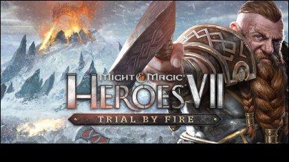Для Might & Magic: Heroes 7 анонсировано дополнение «Trial by Fire»