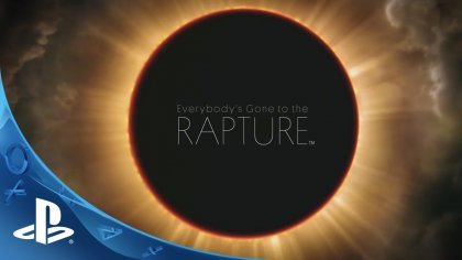 Вышел релизный трейлер игры Everybody's Gone to the Rapture
