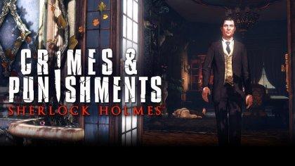 20 минут геймплея Sherlock Holmes: Crimes & Punishments