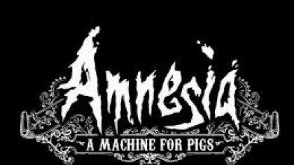 Первые оценки Amnesia: A Machine for Pigs