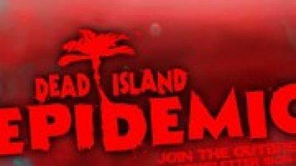 Dead Island: Epidemic - новая \