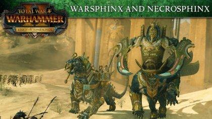Некросфинксы и варсфинксы  в новом трейлер дополнения Rise of the Tomb Kings для Total War: Warhammer 2