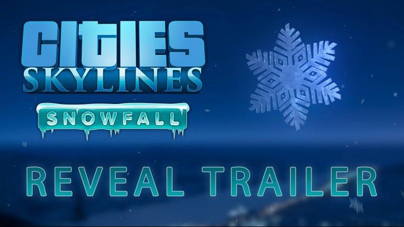 Анонсировано дополнение «Snowfall» для Cities: Skylines и опубликован трейлер