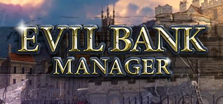 скачать Evil Bank Manager: Трейнер/Trainer (+2) [UPD: 11.02.2019]