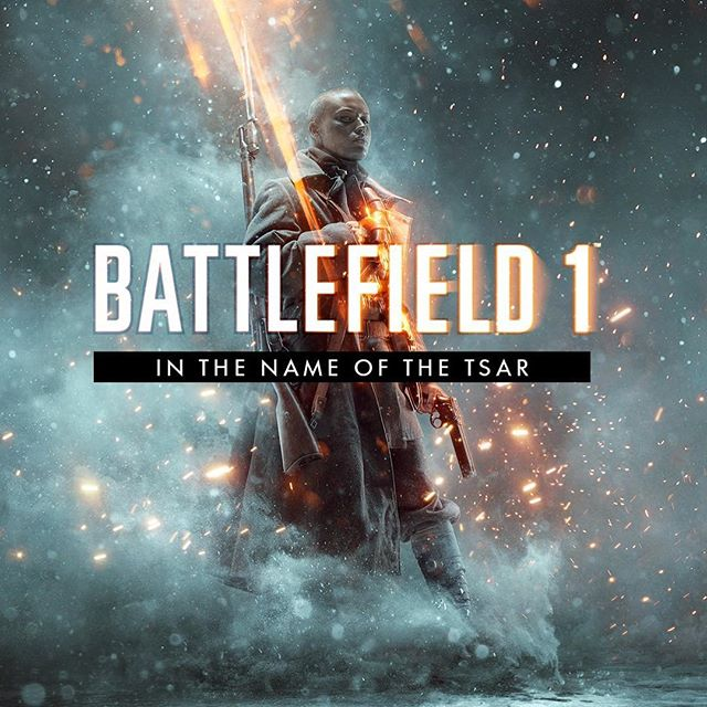 Battlefield 1: Name of the Tsar