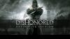 как пройти Dishonored: Definitive Edition видео