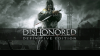 Видео прохождение Dishonored: Definitive Edition