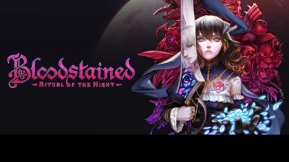 как пройти Bloodstained: Ritual of the Night видео