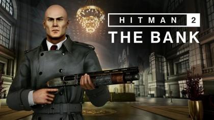 Hitman 2 – Официальный трейлер новой локации «Банк»