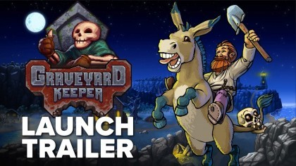 Graveyard Keeper – Релизный трейлер игры на PS4, Switch, iOS и Android