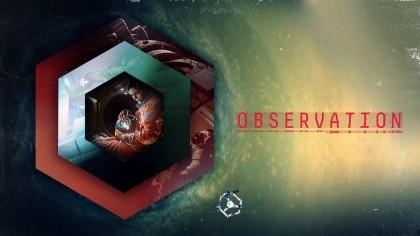 как пройти Observation видео