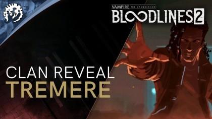 Vampire: The Masquerade –  Bloodlines 2 – Трейлер клана «Тремеров»