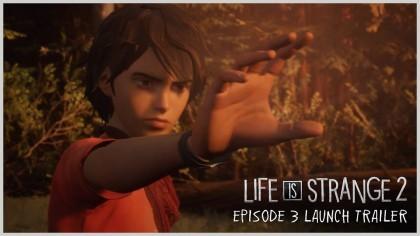 Life is Strange 2 – Трейлер к выходу Эпизода 3 под названием «Глушь»