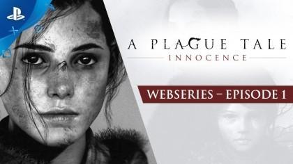 Геймплей - A Plague Tale: Innocence – Дневник разработчиков: Эпизод – 1