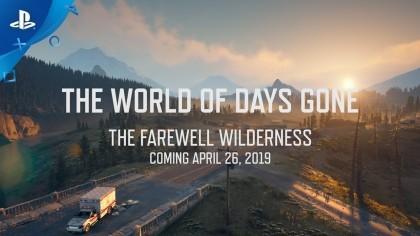 Days Gone – Трейлер с демонстрацией мира игры