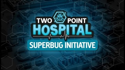 Two Point Hospital – Трейлер обновления «The Superbug Initiative»