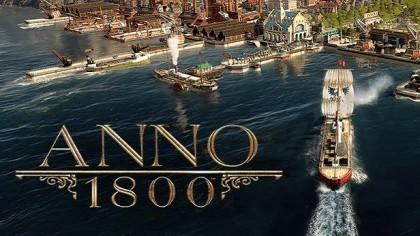 как пройти Anno 1800 видео