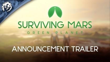 Surviving Mars – Трейлер дополнения «Зелёная планета»