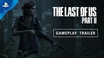 The Last of Us: Part 2 – Геймплей с выставки «E3 2018»