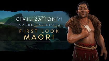 Sid Meier's Civilization VI: Gathering Storm – Трейлер новой нации «Маори» [RU]