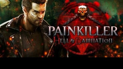 как пройти Painkiller: Hell & Damnation видео