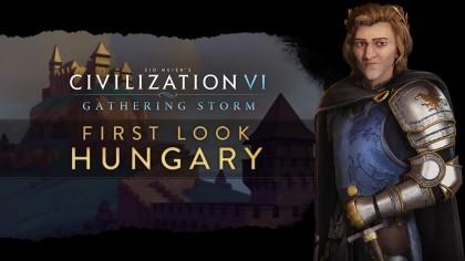 Sid Meier's Civilization VI – Новый ролик посвящён Венгрии в дополнении «Gathering Storm»