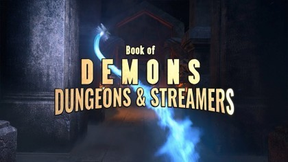 Book of Demons – Трейлер аддона «Dungeons & Streamers»