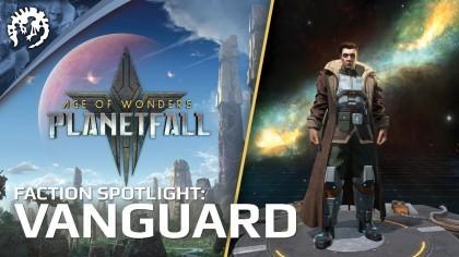 Трейлеры - Age of Wonders: Planetfall – Трейлер игровой фракции «Авангард»