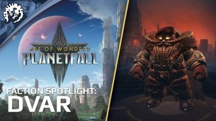 Трейлеры - Age of Wonders: Planetfall – Трейлер игровой фракции «Двар»
