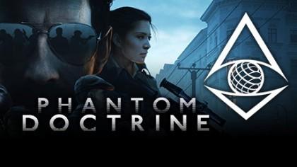как пройти Phantom Doctrine видео