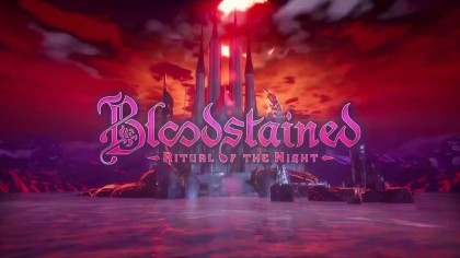 Bloodstained: Ritual of the Night – Сюжетный трейлер